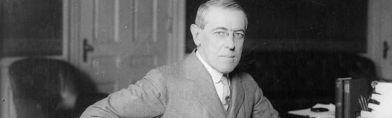 """Woodrow Wilson and America's First Attempt at Establishing a New World Order"""